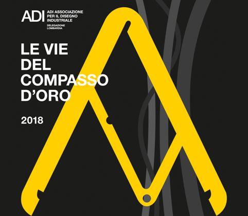 IL PERCORSO DI DESIGN DEL COMPASSO D'ORO 2018